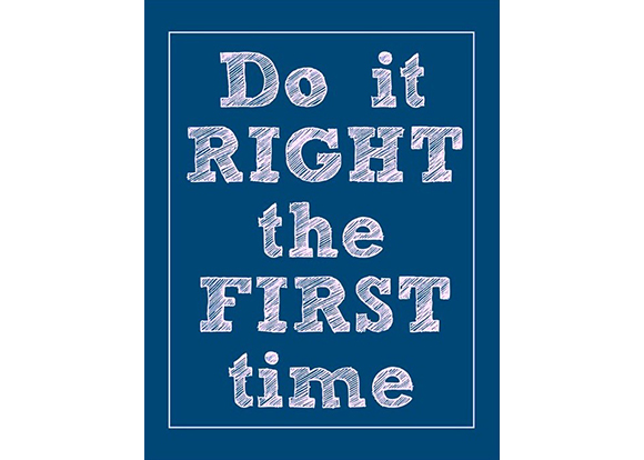Do-it-right-the-first-time